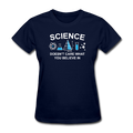 "Blue ""Science Doesn't Care"" Women's T-Shirt"