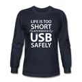 """Life is too Short"" (white) - Men's Long Sleeve T-Shirt"