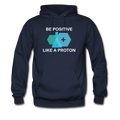 Blue Be Positive Like A Proton Men's Hoodie