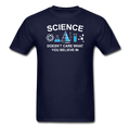Blue Science Doesn't Care What You Believe In Men's T-Shirt
