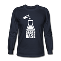 """Drop the Base"" - Men's Long Sleeve T-Shirt"