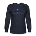 """If You Like Water"" - Men's Long Sleeve T-Shirt - T-Shirt - ScienceT-Shirts"