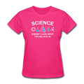 "Pink ""Science Doesn't Care"" Women's T-Shirt"