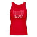 """I Wear this Shirt Periodically"" (white) - Women's Longer Length Fitted Tank - Tank Top - ScienceT-Shirts"