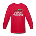 Red Forget Lab Safety I Want Super Powers Kids' Long Sleeve T-Shirt
