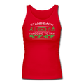 """Stand Back"" - Women's Longer Length Fitted Tank"