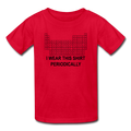 """I Wear this Shirt Periodically"" (black) - Kids' T-Shirt"