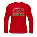 """Stand Back"" - Women's Long Sleeve T-Shirt"