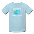 """Be Positive"" (white) - Kids' T-Shirt - T-Shirt - ScienceT-Shirts"