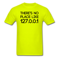 """There's No Place like 127.0.0.1"" (black) - Men's T-Shirt"