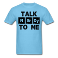 """Talk NErDy To Me"" (black) - Men's T-Shirt"