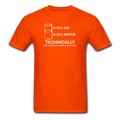Orange Technically The Glass Is Completely Full Men's Science T-Shirt