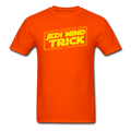 """Don't Make Me Go Jedi Mind Trick On You"" - Men's T-Shirt - T-Shirt - ScienceT-Shirts"