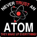 """Never Trust an Atom"" - Baby Lap Shoulder T-Shirt"