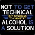 """Alcohol is a Solution"" - Men's Long Sleeve T-Shirt - T-Shirt - ScienceT-Shirts"