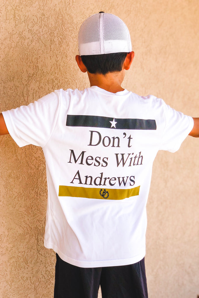 Don't Mess With Andrews Tee