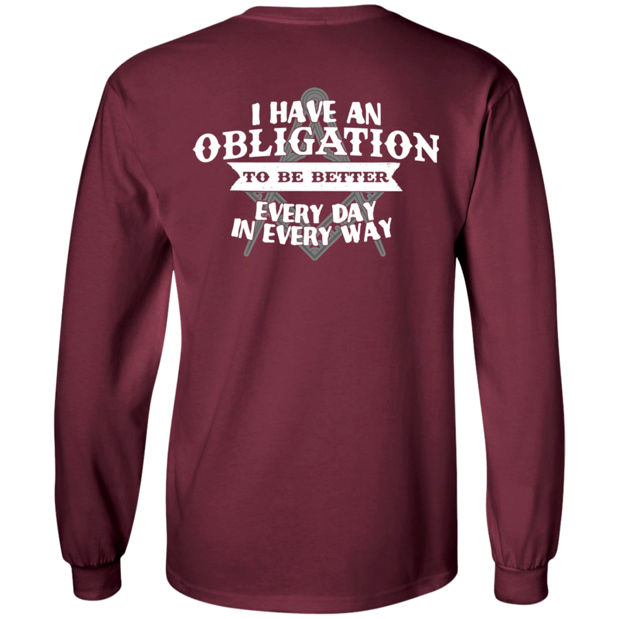 I Have An Obligation To Be Better Every Day In Every Way