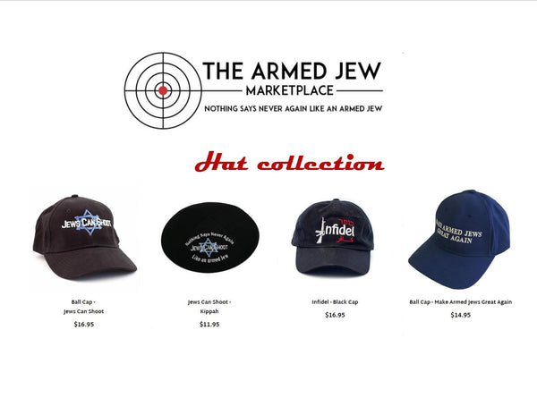 The Armed American Jew Hat Collection