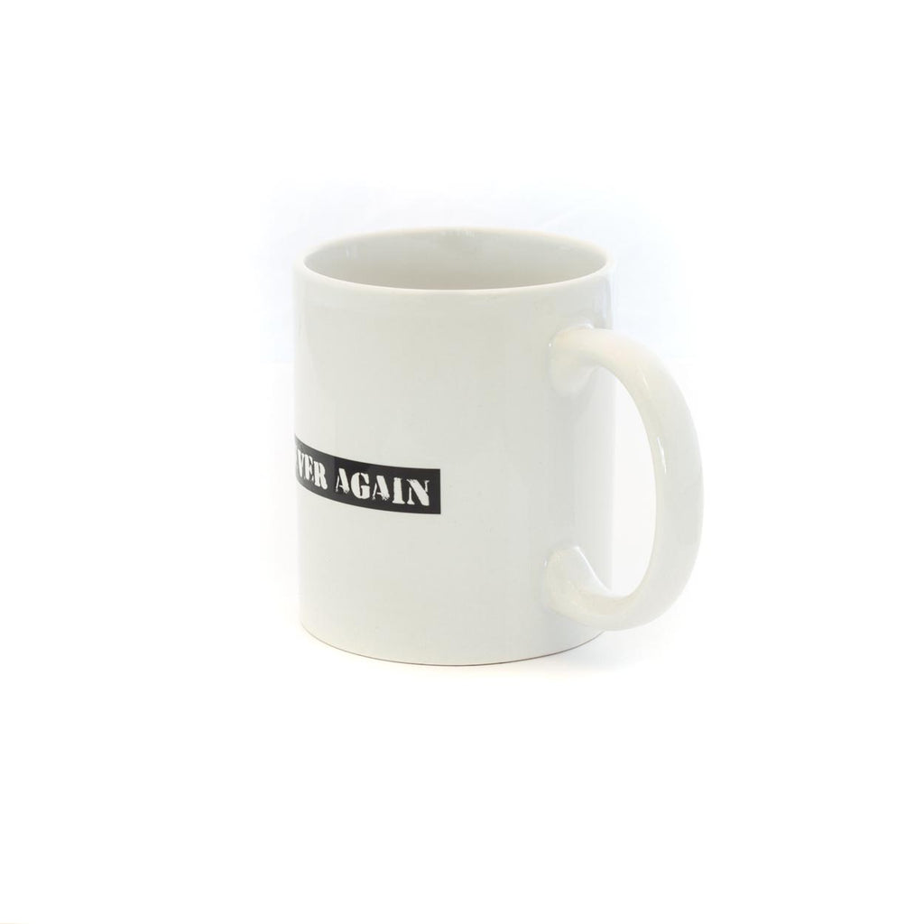 """Never Again"" Ceramic 11 oz Mug"