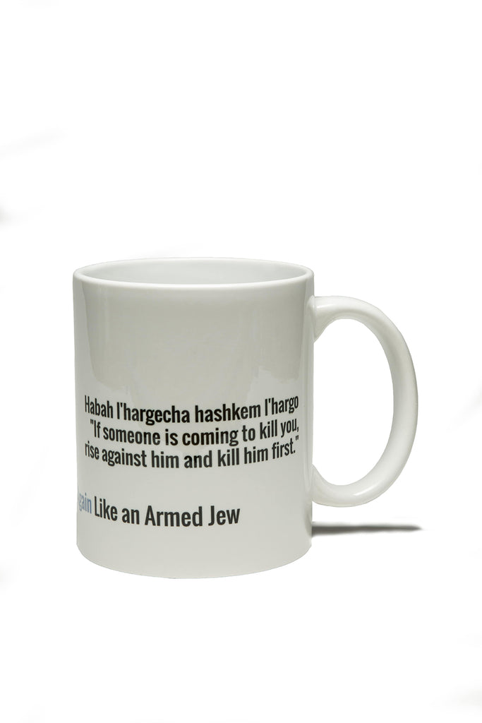 """If someone comes to kill you, rise up and kill him first"" ceramic mug"