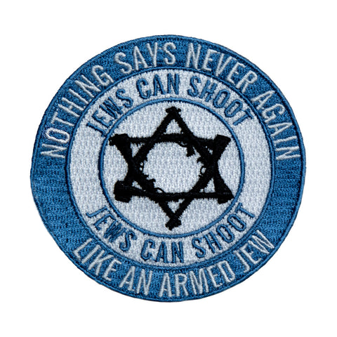 "Jews Can Shoot - ""Nothing says 'Never Again' like an armed Jew patch - One color"