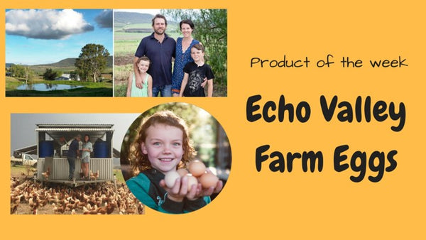 Product of the Week: Echo Valley Farm Eggs