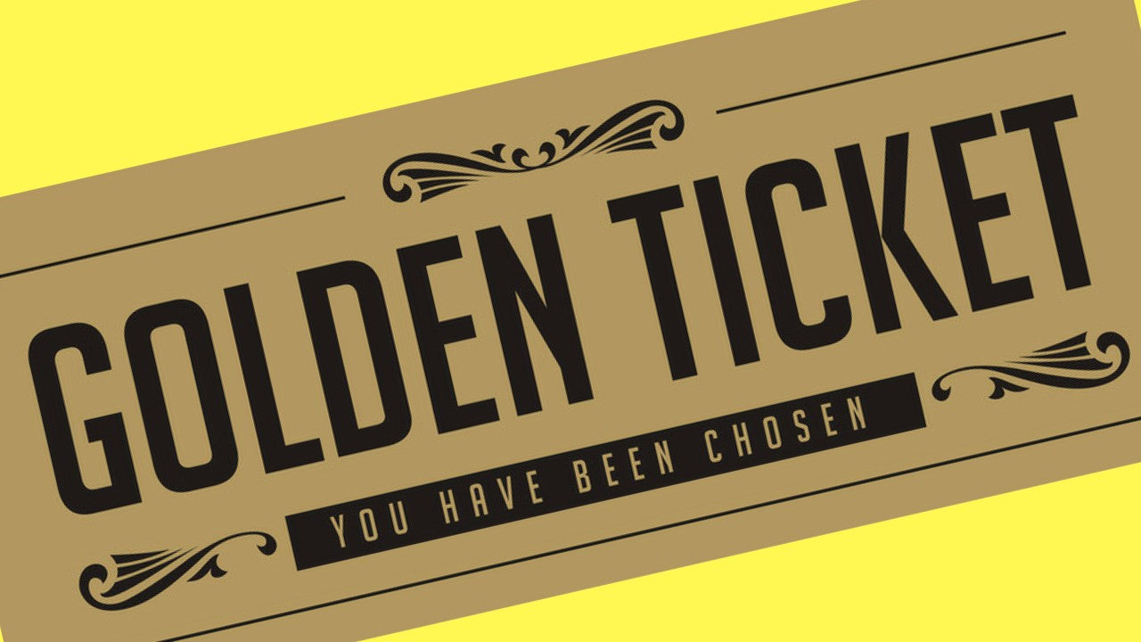 Are you feeling lucky? There are 26 Golden Tickets to be won!