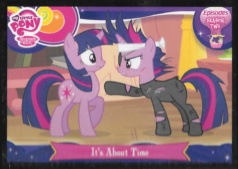 My Little Pony Trading Card #E46 It's about time