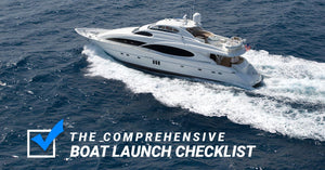 The Comprehensive Boat Launch Checklist