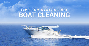 Tips For Stress-Free Boat Cleaning