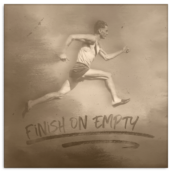 Finish On Empty Motivational Canvas