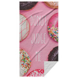 Donut Judge Me Beach Towel