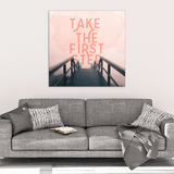 Take The First Step Motivational Canvas