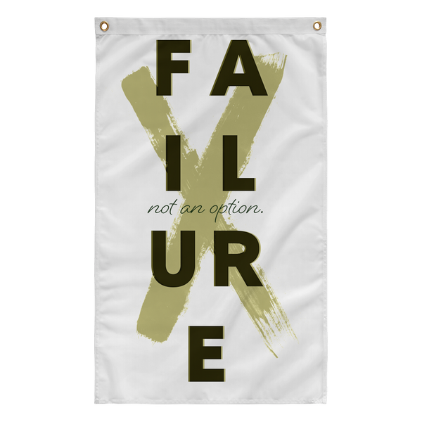 Failure (not an option) Flag