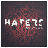 Hater Fuel Motivational Canvas