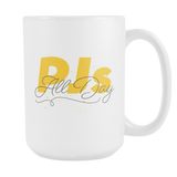 Pjs All Day 15oz Mugs