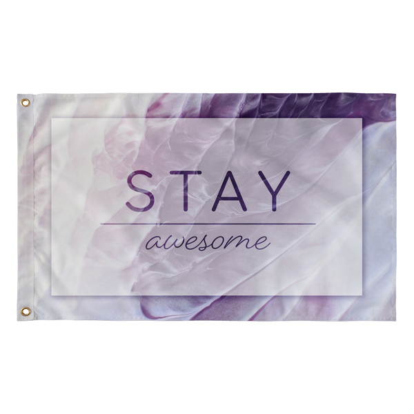 Stay Awesome Flag