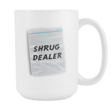 Shrug Dealer 15oz Mug