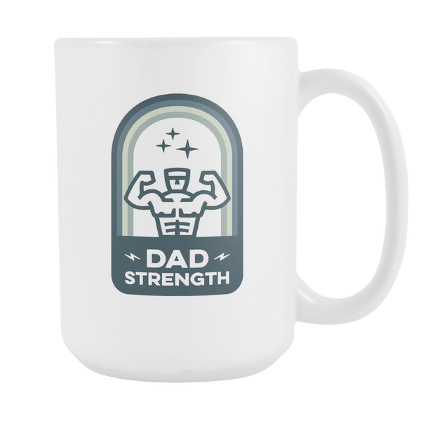 Dad Strength 15oz Mug