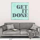 Get It Done Motivational Canvas