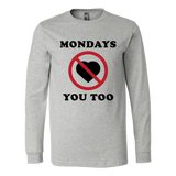 Mondays Hate You Too