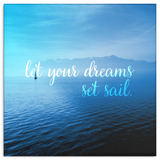 Let Your Dreams Set Sail Canvas