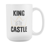 King of the Castle 15oz Mug