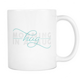 Hug In A Mug 11oz Mugs