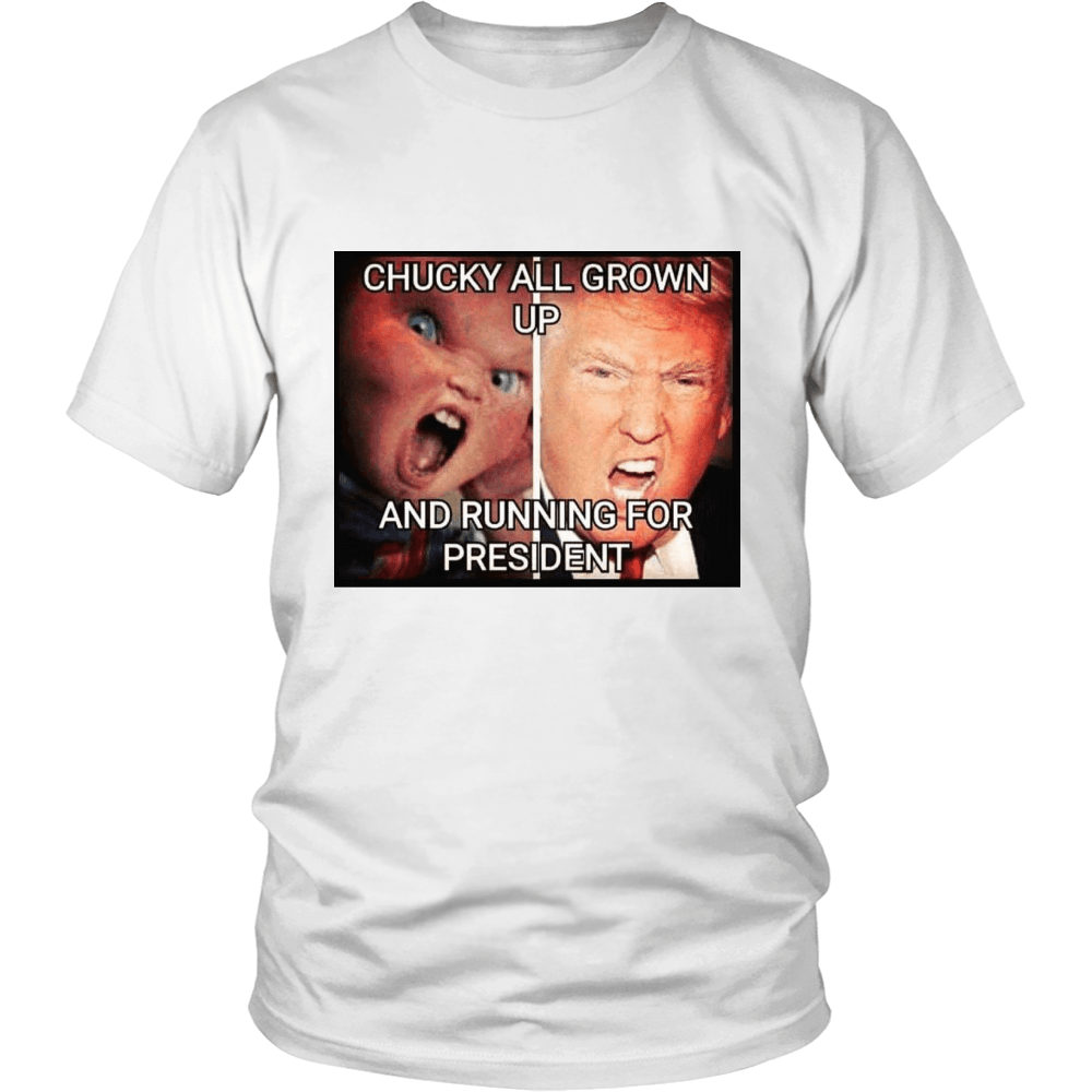 Chucky All Grown Up And Runnign For President T - Shirt