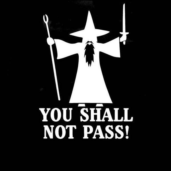 10.7CM*15.2CM You Shall Not Pass / Anti Road Rage Gandolf Car Styling Decoration / Personality Car Stickers Black, Sliver