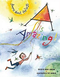 A is Amazing!: Poems about Feelings