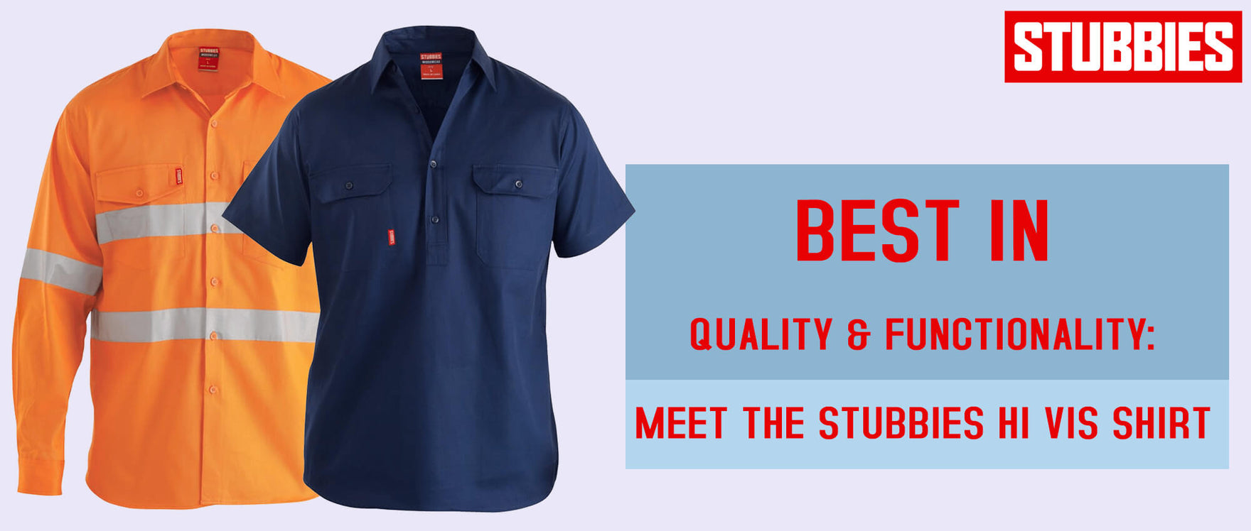 Best in Quality and Functionality: Meet the Stubbies Hi Vis Shirt