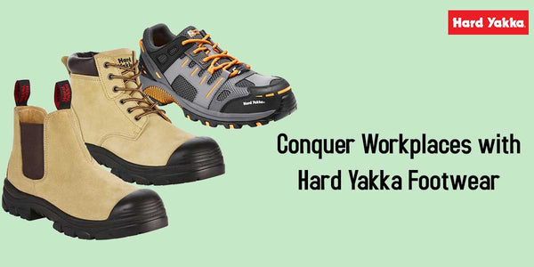 Conquer Workplaces with Hard Yakka Footwear