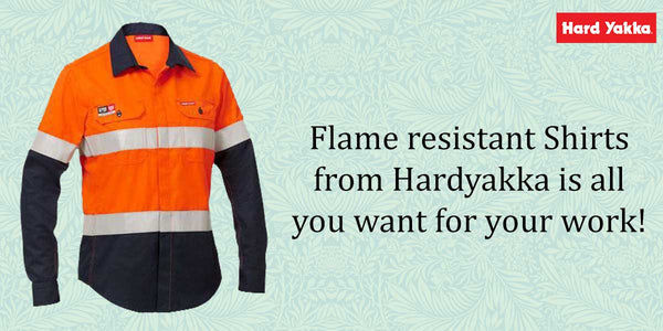 Flame resistant Shirts from Hard yakka is all you want for your work!